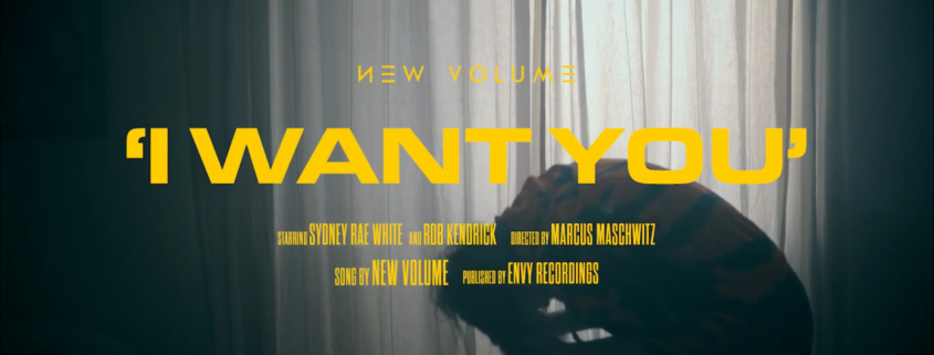 Music video for I Want You by New Volume shot by Marcus Maschwitz